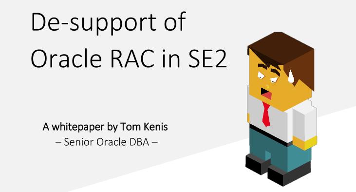 de-support of oracle rac in se2