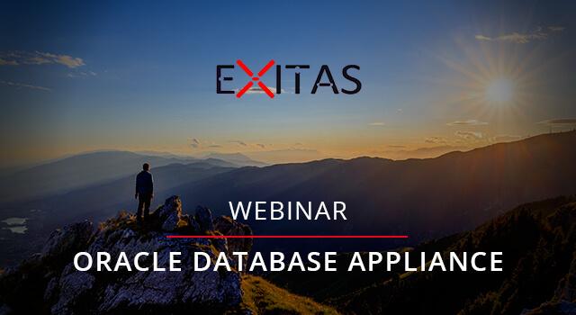 Exitas Webinar - The Oracle Database Appliance